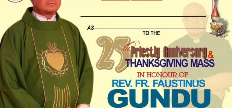 25th Priestly Anniversary Celebration of Faustinu Gundu